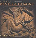 A Little Book of Devils and Demons, Mike Harding, 1845133072