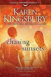 Chasing Sunsets: A Novel (Angels Walking)