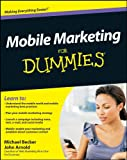 Mobile Marketing For Dummies (For Dummies (Lifestyles Paperback))