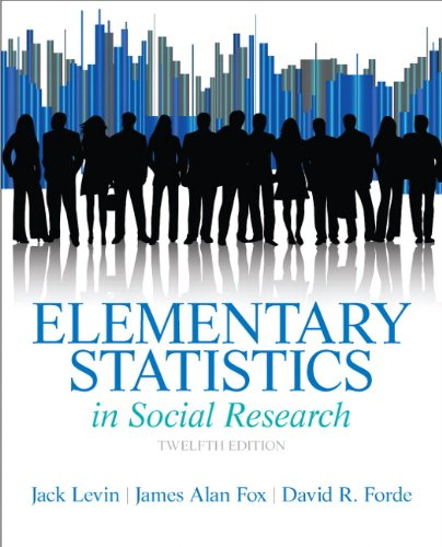 Product picture for Elementary Statistics in Social Research (12th Edition) by Jack A. Levin