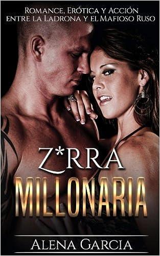 ... Erótica y Acción entre la Ladrona y el Mafioso Ruso: Volume 1 Novela Romántica y Erótica en Español: Mafia Rusa: Amazon.es: Alena Garcia: Libros