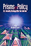 Prisms and Policy, Norman D. Levin, 0833014757