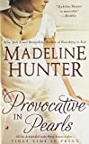 Provocative in Pearls, Madeline Hunter, 0515147621