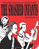 The Smashed Infants, anthony bourne, 1453726705