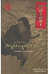 Across The Nightingale Floor, Episode 2: Journey To Inuyama (Tales of the Otori, Book 2) Paperback
