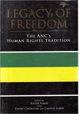 Legacy of Freedom The ANCs Human Rights Tradition