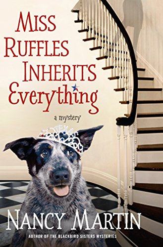 Miss Ruffles Inherits Everything: A Mystery (Miss Ruffles Mysteries)
