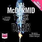 Trick of the Dark | Val McDermid