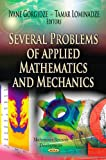 Several Problems of Applied Mathematics and Mechanics, Ivane Gorgidze and Tamar Lominadze, 1620816032