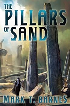 The Pillars of Sand (Echoes of Empire Book 3) by [Barnes, Mark T.]