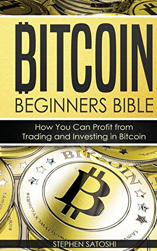 51WOK95NVaL - Bitcoin Beginners Bible: How You Can Profit from Trading and Investing in Bitcoin