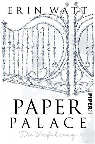 Paper Palace: Die Verführung (Paper-Reihe 3) (German Edition)