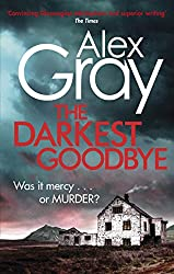 The Darkest Goodbye (William Lorimer Book 13)