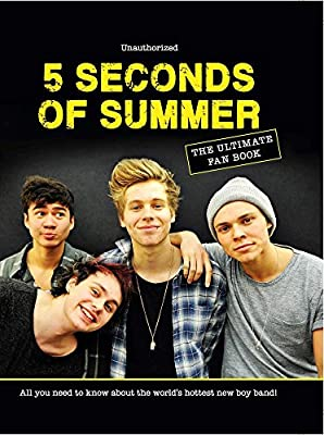 21d63d11aeb2 Amazon.com  5 Seconds of Summer  The Ultimate Fan Book  All You Need to Know  About the World s Hottest New Boy Band! (9780764167614)  Malcolm Croft   Books