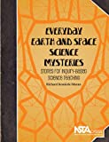 Everyday Earth and Space Science Mysteries: Stories for Inquiry-Based Science Teaching - PB333X3