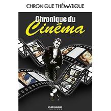 Chronique du cinéma (Chroniques Them) (French Edition)