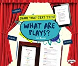 What Are Plays?, Lisa Owings, 1467745200