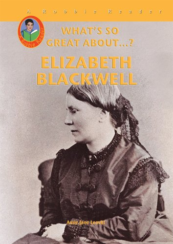 Download Elizabeth Blackwell (Robbie Readers) (What's So Great About...?) ebook