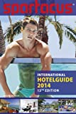 Spartacus International Hotel Guide 2014: 13th Edition