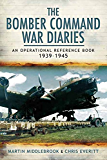 The Bomber Command War Diaries : An Operational Reference Book