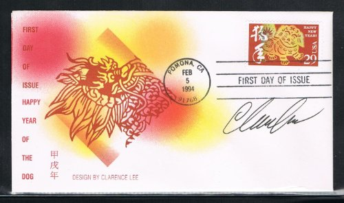 - 1994 - USA Happy New Year First Day Cover for Year of the Dog, 2nd of the Lunar New Year Stamp Issued by USPS in Pomona, CA on 02/05/1994, Stamp and Cover And AUTOGRAPHED by Clarence Lee of Honolulu