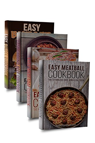 Easy Beef Cookbook Box Set (Easy Burger Cookbook, Easy Ground Beef Cookbook, Easy Meatball Cookbook, East Meat Loaf Cookbook 1) (Beef Sandwich Recipes)