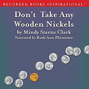 Don't Take Any Wooden Nickels Audiobook