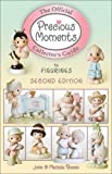 The Official Precious Moments Collector's Guide to Figurines (OFFICIAL COLLECTORS GUIDES)