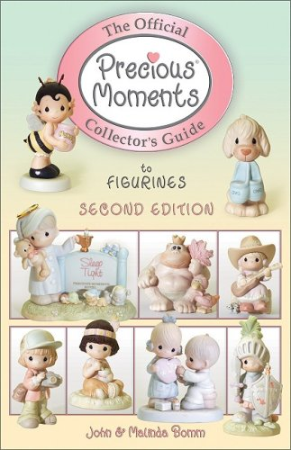 (The Official Precious Moments Collector's Guide to Figurines (OFFICIAL COLLECTORS GUIDES))