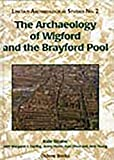 img - for The Archaeology of Wigford and the Brayford Pool book / textbook / text book