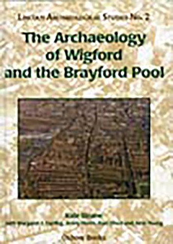 The Archaeology of Wigford and the Brayford Pool