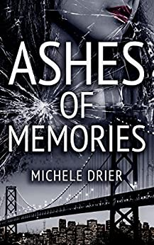 Ashes of Memories by [Drier, Michele ]