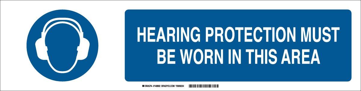 6 H x 23.875 W Blue on White Polystyrene Brady 140802Hearing Protection Must BE Worn in This Area Sign