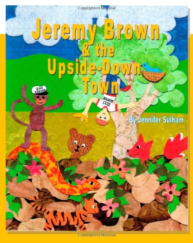 Read Online Jeremy Brown and the Upside Down Town pdf epub