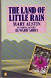 The Land of Little Rain, Mary H. Austin, 014017009X