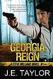 Georgia Reign, J. E. Taylor, 146622231X
