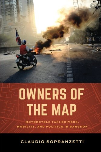Owners of the Map: Motorcycle Taxi Drivers, Mobility, and Politics in (Owner Drivers)