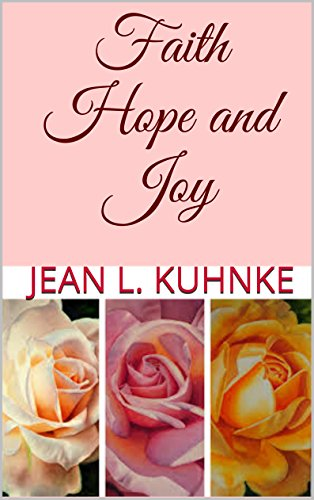 Faith Hope and Joy by [Kuhnke, Jean L.]