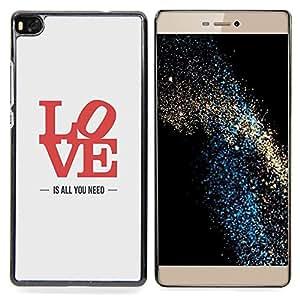 """For Huawei Ascend P8 (Not for P8 Lite) Case , Todo lo que necesitas es amor Lyrics Rojo Gris"""" - Diseño Patrón Teléfono Caso Cubierta Case Bumper Duro Protección Case Cover Funda"""