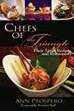 Chefs of the Triangle, Ann Prospero, 0895873702