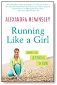 Running Like a Girl: Notes on Learning to Run