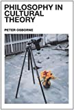 Philosophy in Cultural Theory, Peter Osborne, 0415238021