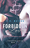 Forbidden Love (Forbidden Trilogy) (Forbidden Series Book 2)