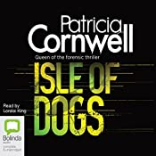 Isle of Dogs: Andy Brazil Series, Book 3 | Patricia Cornwell
