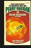 Solar Assassins (Perry Rhodan #49)