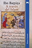 img - for A trav s del Islam / Through Islam (Spanish Edition) book / textbook / text book