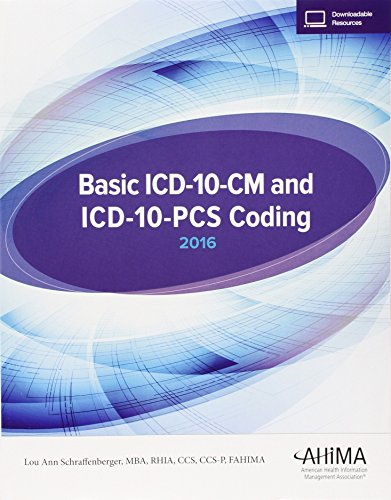 Basic ICD-10-CM and ICD-10-PCS Coding, 2016