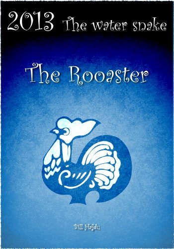 2013 Year of the Snake Forecast - The Rooster
