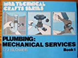 img - for Plumbing: Bk. 1: Mechanical Services book / textbook / text book