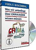 Vera F. Birkenbihl - Was wir unbedingt über China sowie Asien wissen müssen (Blue Edition)